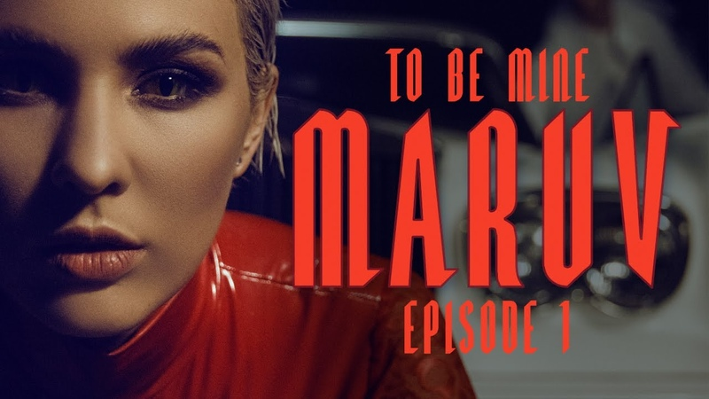 MARUV To Be Mine Hellcat Story Episode 1 Official Video