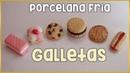 Galletas || PORCELANA FRIA