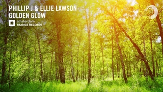 VOCAL TRANCE: Phillip J & Ellie Lawson - Golden Glow (Amsterdam Trance) + LYRICS