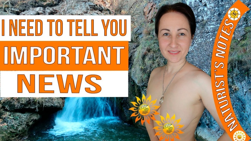 I need to tell you important news Naturism News Naturism Project Naturist Nudist INF Blogger