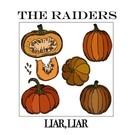 Обложка Liar Liar - The Raiders
