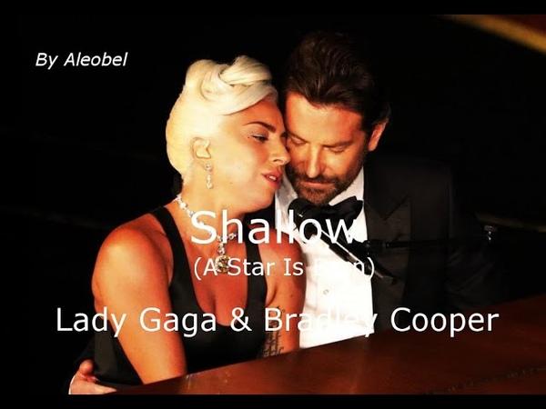Lady Gaga Bradley Cooper 💗 Shallow (A Star Is Born) ~ Lyrics Traduzione in Italiano