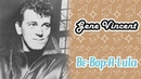 Gene Vincent Be Bop A Lula