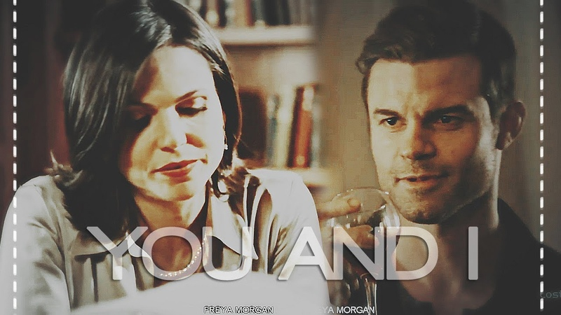 Elijah mikaelson regina mills | you and i [crossover]