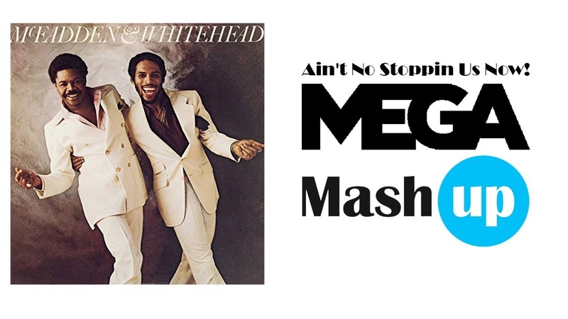 Ain't no stoppin' the megamashup Mcfadden and Whitehead Vs many Paolo Monti 2019