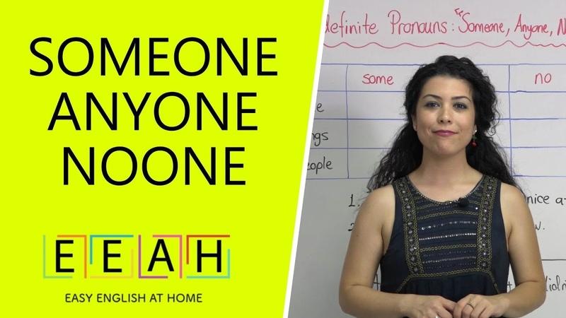 Pre-intermediate English 23: Indefinite Pronouns: Someone, Anyone   Easy English at Home