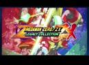 Mega Man Zero ZX Legacy Collection Chosen Ones Trailer PS4 Вышла 25 февраля