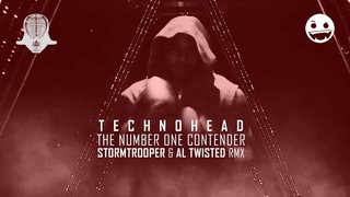 """Technohead - """"The Number One Contender"""" - Stormtrooper & Al Twisted Remix - Official Video"""