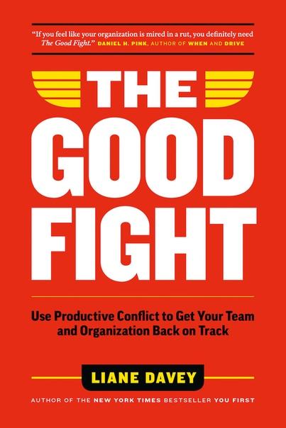 The Good Fight - Liane Davey