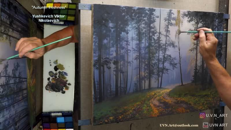 Herbstfrische / Herbstlandschaft entsteht. Live-Malerei / Komponist: Viktor Yushkevich