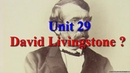 Unit 29 David Livingstone   Learn English via Listening Level 4