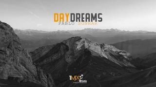 Pablo Sonhar Daydreams 182 [Trance / Uplifting Trance / Vocal Trance] 2020