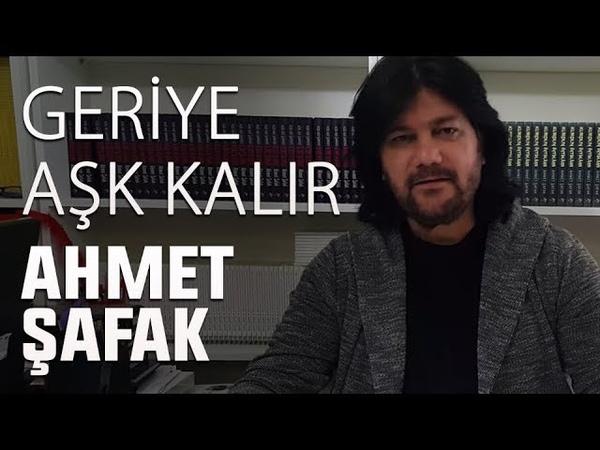 Ahmet Şafak Geriye Aşk Kalır Canlı Performans