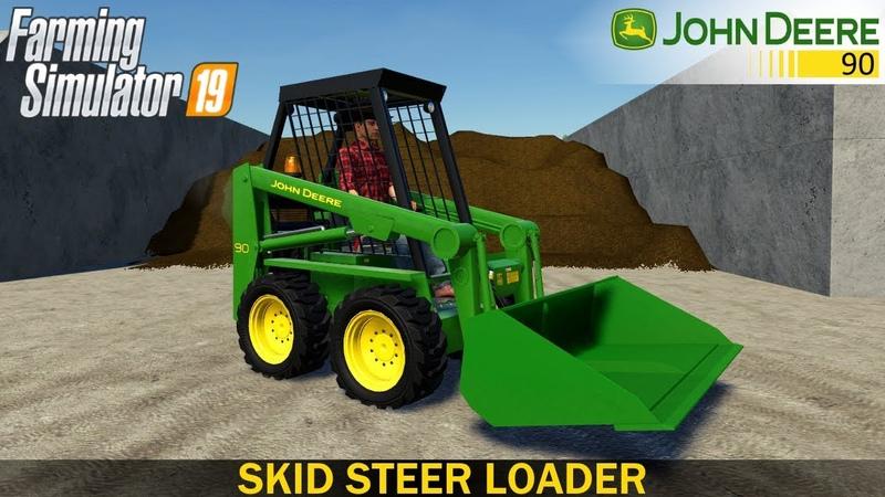Farming Simulator 19 - JOHN DEERE 90 Skid Steer Loader with Shovel
