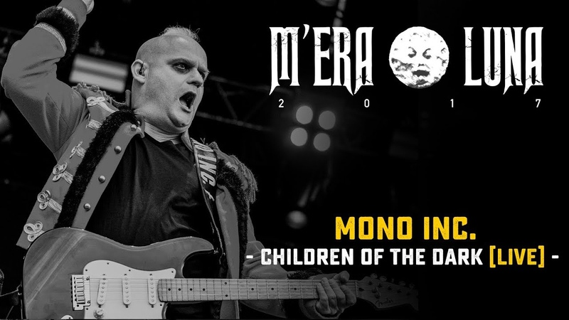 Mono Inc. - Children Of The Dark | live at M'era Luna 2017
