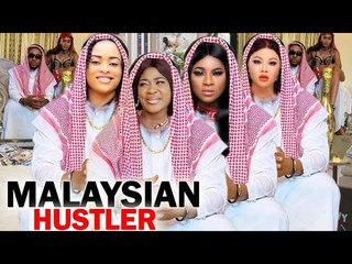 MALAYSIAN HUSTLER COMPLETE FULL MOVIE-(Mercy Johnson and Destiny Etiko) 2020 Latest Nollywood Movie