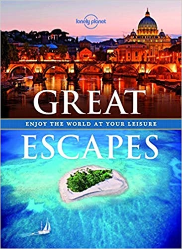 Great Escapes - Enjoy the World at Your Leisure
