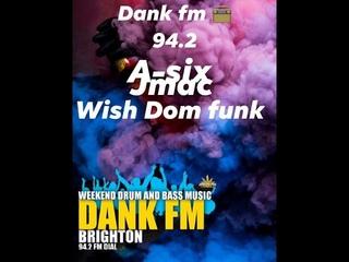 DANKFM (PART2) DJs WISHDOM / A-SIX / J-MAC  PIRATE STUDIOS