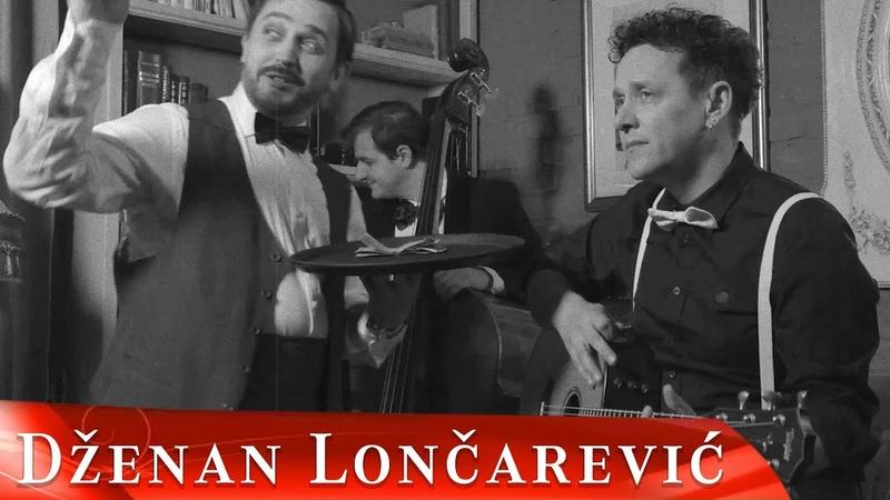 DZENAN LONCAREVIC AKO PITAS OFFICIAL VIDEO