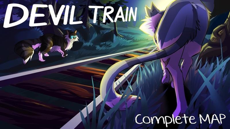 Devil Train (Ivypool and Hawkfrost COMPLETE 2 WEEK MAP)