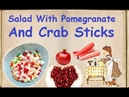 Salad With Pomegranate And Crab Sticks Book of recipes Bon Appetit