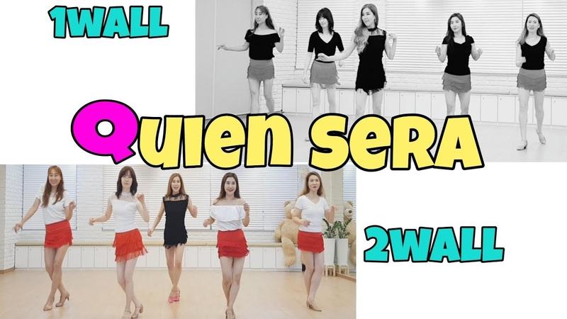 Quien Sera-Line Dance (High beginner) Eun Hee Yoon