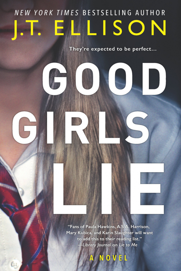 Good Girls Lie - J.T. Ellison