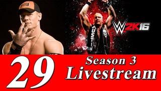 Соревновательный стрим игры WWE 2K16 (Побеждают сильнейшие!) №29 [SEASON 3]
