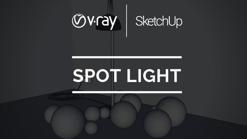Spot Light | V-Ray para SketchUp