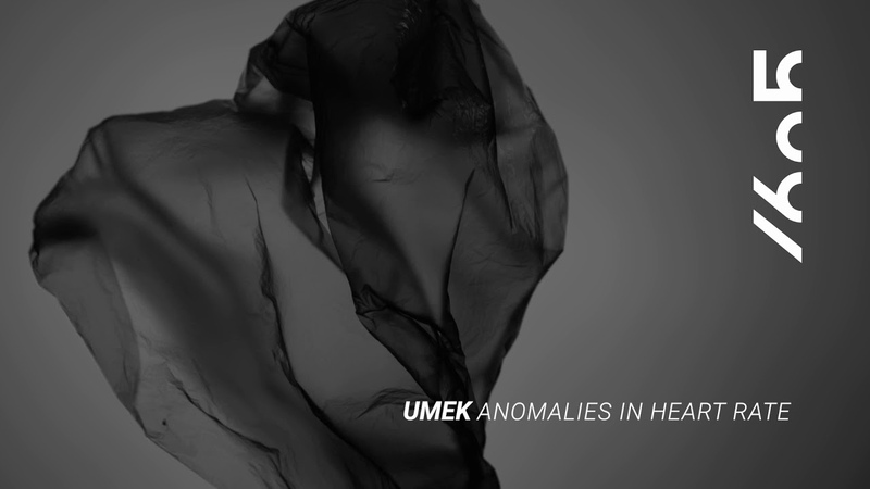 UMEK Anomalies In Heart Rate Original Mix 1605 239