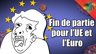 [20ans de l'€] – Comment l'UE et l'euro s'effondre face au Covid !