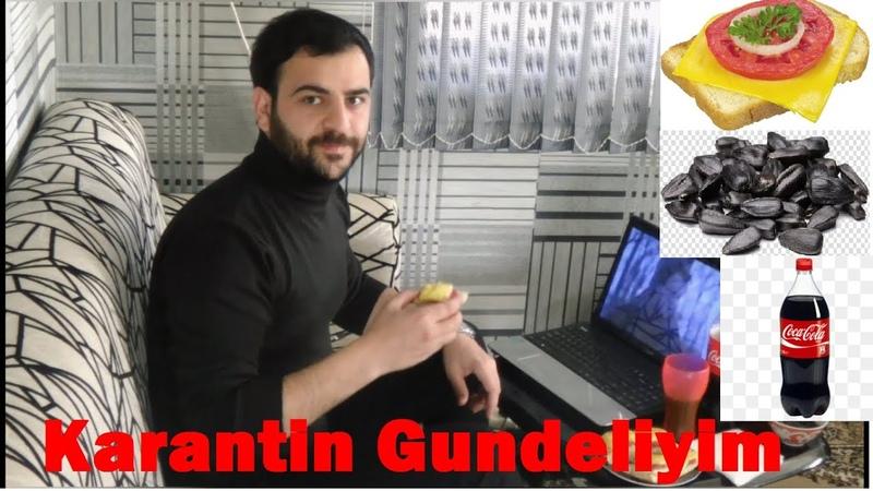 Menim Karantin Gundeliyim EvdeQal Vlog 3
