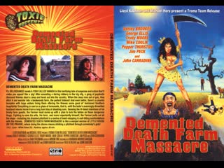 Безумная резня на ферме смерти / Demented Death Farm Massacre / Honey Britches (1971) Перевод: #ДиоНиК ВПЕРВЫЕ В РОССИИ