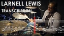Larnell Lewis Drum Solo Transcription 'The City Lights'