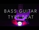 [FREE] Bass Guitar Type Beat Funky (Hip Hop Rap Instrumental 2019)