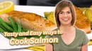 Tasty and Easy Ways to Cook Salmon Dish with Julia