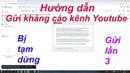 An brothers | Cách gửi kháng cáo kênh youtube bị tạm ngừng | Khàng cáo kênh youtube lần 3