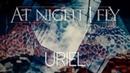At Night I Fly Uriel Hivatalos szöveges videó Official lyric video
