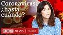 Coronavirus: 3 estrategias posibles para salir de la pandemia | BBC Mundo