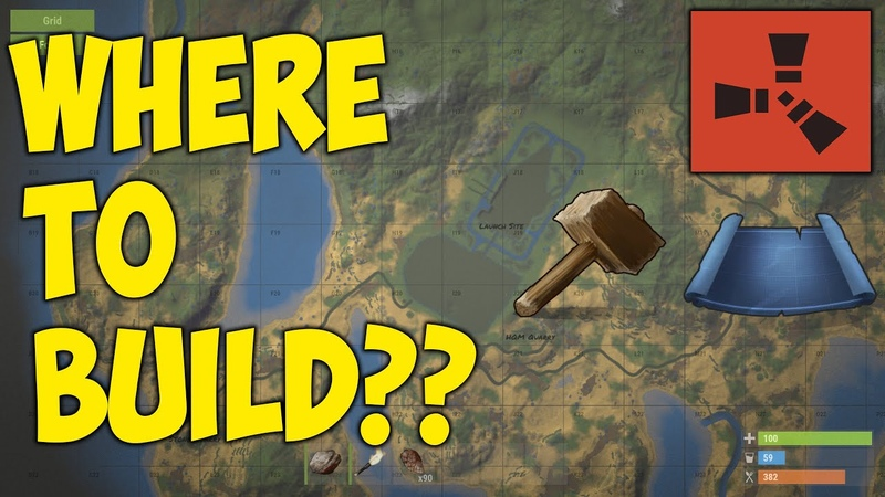 Rust - Where Should You Build Your Base Rust Guide for PC, XBOX, and PS4
