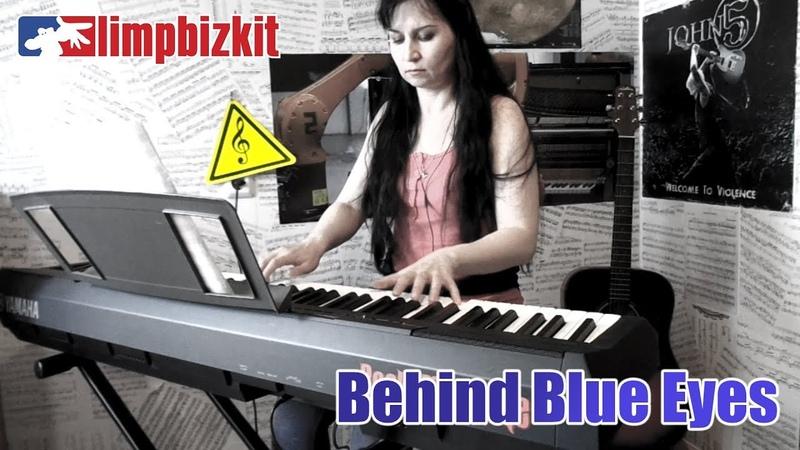 Limp Bizkit - Behind Blue Eyes (Piano Cover)