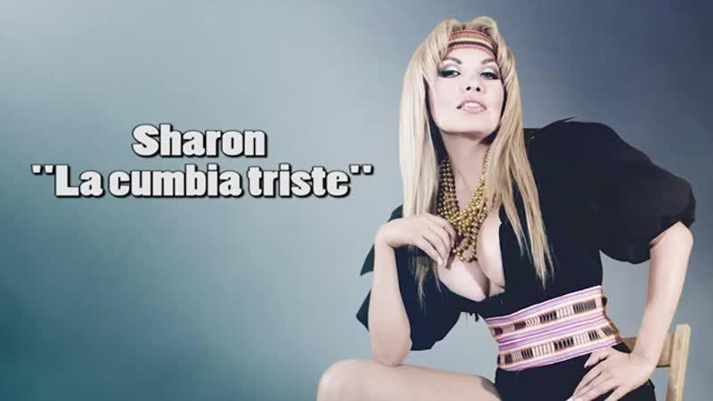 Sharon la Hechicera - La Cumbia Triste
