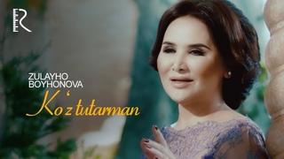Zulayho Boyhonova - Ko'z tutarman | Зулайхо Бойхонова - Куз тутарман