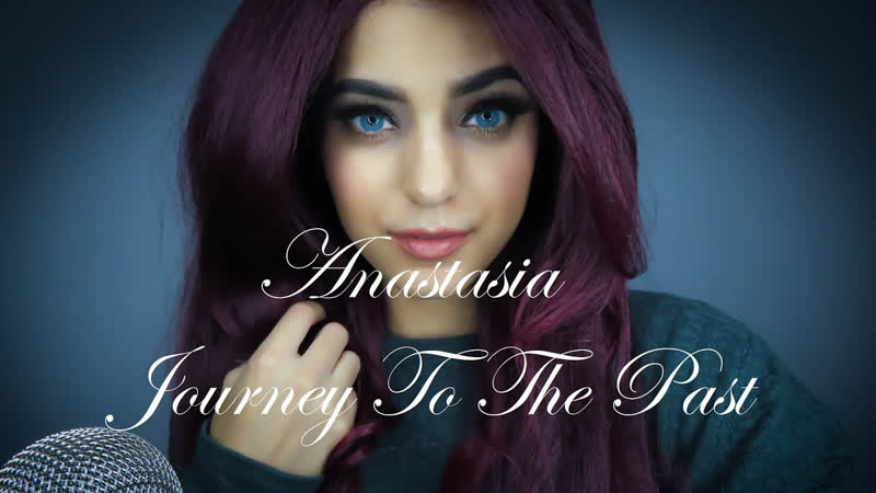 Anastasia Journey to the Past Cover by BEXY