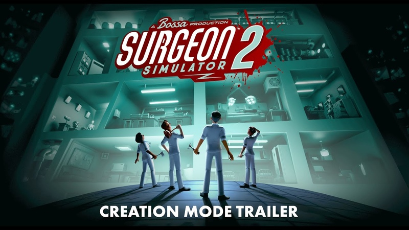 Surgeon Simulator 2 Creation Mode Trailer