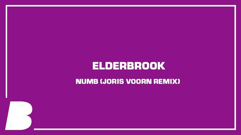 Elderbrook Numb Joris Voorn Remix