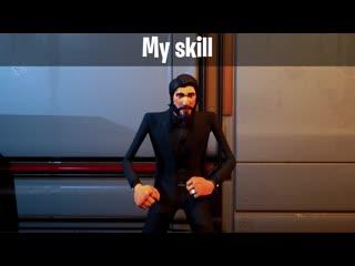 My skin VS my skill