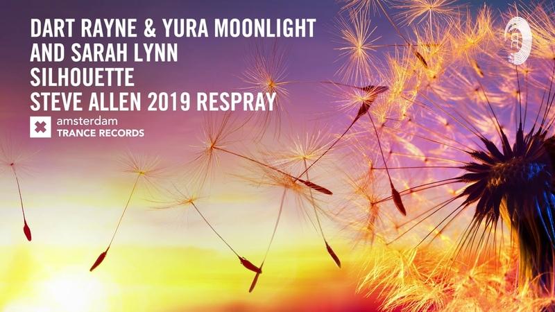 VOCAL TRANCE: Dart Rayne Yura Moonlight Sarah Lynn - Silhouette (Steve Allen 2019 Respray) LYRICS