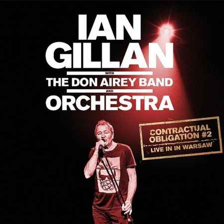 IAN GILLAN WITH THE DON AIREY BAND AND ORCHESTRA - CONTRACTUAL OBLIGATION 2: LIVE IN WARSAW (2CD)