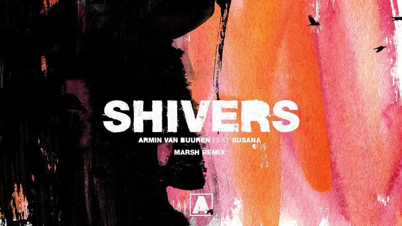 Armin van Buuren feat Susana Shivers Marsh Remix